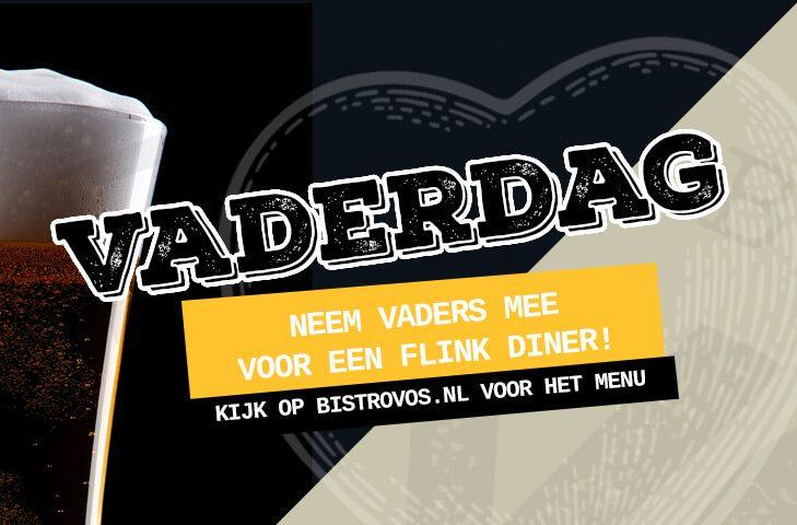 vaderdag Hilversum - Bistro VOS