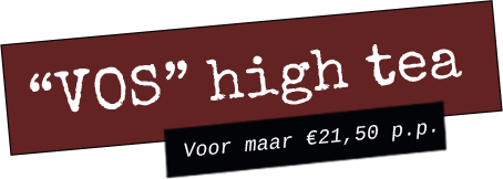 High tea - Bistro VOS | Restaurant Hiliversum