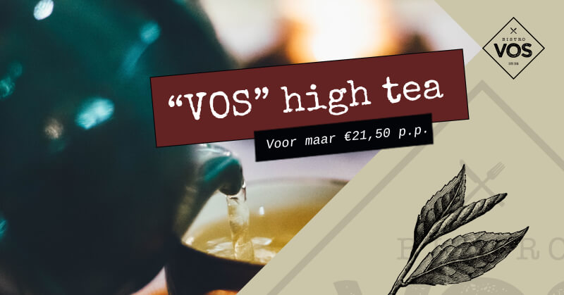 High tea Hilversum - Restaurant Bistro VOS
