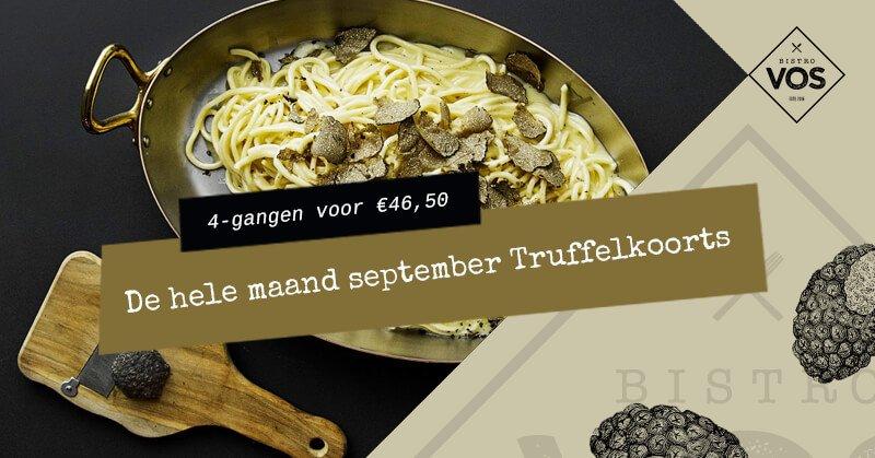Truffelkoorts truffelmenu september - Bistro VOS | Restaurant Hiliversum